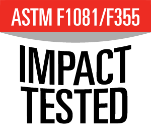 Meets or exceeds ASTM F1081/F355 Impact Protection Standards